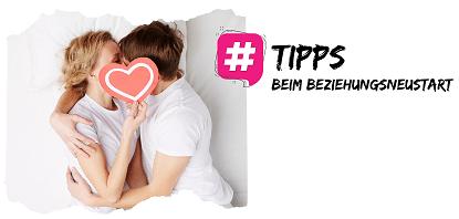 Tipps für einen Beziehungsneustart