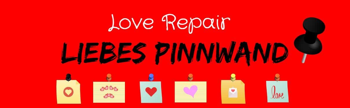 Photo of Die Love Repair liebes Pinnwand